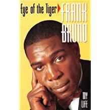 Eye of the Tiger Frank Bruno